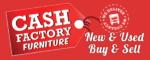 Cash Factory Furniture (Riverside Commercial Estate)